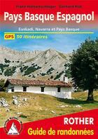 Couverture du livre « Pays basque espagnol ; Euskadi, Navarra et Pays Basque » de Franz Halbartschiager et Gerhard Rub aux éditions Rother