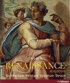 Couverture du livre « L'art de la Renaissance italienne ; architecture, peinture, sculpture, dessin » de Rolf Toman aux éditions Ullmann