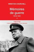 Couverture du livre « Mémoires de guerre t.1 ; 1919-1941 » de Winston Churchill aux éditions Tallandier