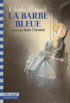 Couverture du livre « La barbe-bleue » de Perrault Charle aux éditions Gallimard-jeunesse