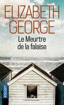 Couverture du livre « Le meurtre de la falaise » de Elizabeth George aux éditions Pocket