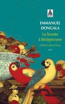 Couverture du livre « La sonate à Bridgetower ; sonata mulattica » de Emmanuel Dongala aux éditions Actes Sud