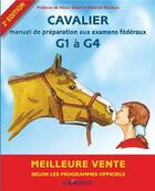 Couverture du livre « Cavalier 1 à 4 et degré 1 ; programmes officiels » de Collectif aux éditions Lavauzelle