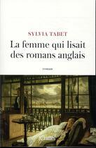 Couverture du livre « La femme qui lisait des romans anglais » de Sylvia Tabet aux éditions Lattes