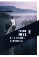 Couverture du livre « Sur le ciel effondré » de Colin Niel aux éditions Rouergue