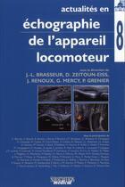 Couverture du livre « Echographie de l'appareil locomoteur t8 » de Brasseur J L aux éditions Sauramps Medical