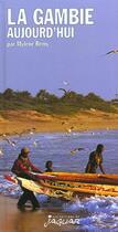 Couverture du livre « Gambie Aujourd'Hui » de Mylene Remy aux éditions Jaguar