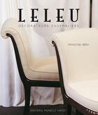 Couverture du livre « Leleu ; décorateurs ensembliers » de Francoise Siriex aux éditions Monelle Hayot
