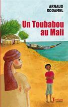 Couverture du livre « Un toubabou au Mali » de Arnaud Rodamel aux éditions Tertium