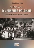 Couverture du livre « Les enfants du charbon ou la jeunesse d'un enfant issu de l'immigration polonaise » de Jean Szatan aux éditions Nord Avril