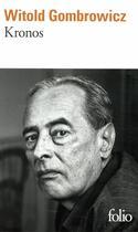 Couverture du livre « Kronos » de Witold Gombrowicz aux éditions Gallimard