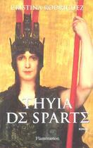 Couverture du livre « Thyia de sparte » de Cristina Rodriguez aux éditions Flammarion