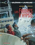 Couverture du livre « Valérian T.12 ; les foudres d'Hypsis » de Pierre Christin et Jean-Claude Mézières aux éditions Dargaud