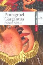 Couverture du livre « Pantagruel ; Gargantua » de Francois Rabelais aux éditions Hatier