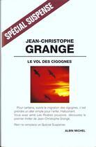 Couverture du livre « Le vol des cigognes » de Grange J-C. aux éditions Albin Michel