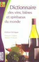 Couverture du livre « Dictionnaire des vins bieres et spiritueux du monde » de Claude Chapuis aux éditions Pocket