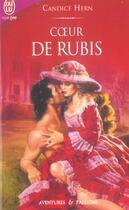 Couverture du livre « Coeur De Rubis » de Candice Hern aux éditions J'ai Lu