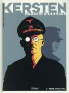 Couverture du livre « Kersten, médecin d'Himmler t.1 ; pacte avec le mal » de Fabien Bedouel et Pat Perna aux éditions Glenat