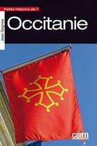 Couverture du livre « Petite histoire de l'Occitanie » de Jean Sagnes aux éditions Cairn