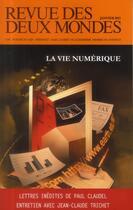 Couverture du livre « Revue des deux mondes janvier 2013. la vie numerique » de Collectif aux éditions Revue Des Deux Mondes