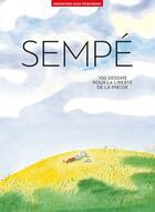 Couverture du livre « 100 dessins de Jean-Jacques Sempé pour la liberté de la presse » de Jean-Jacques Sempe aux éditions Reporters Sans Frontieres