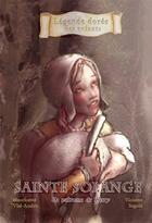 Couverture du livre « Sainte Solange ; la patronne du Berry » de Mauricette Vial-Andru et Violette Sagols aux éditions Saint Jude