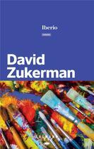 Couverture du livre « Iberio » de David Zukerman aux éditions Calmann-levy