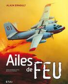 Couverture du livre « Ailes De Feu » de Alain Ernoult aux éditions Du May