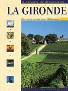 Couverture du livre « La Gironde » de Serge Legrand-Vall et Jean-Noel Mouret aux éditions Ouest France