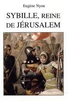 Couverture du livre « Sybille, reine de Jérusalem » de Eugene Nyon aux éditions Lemme Edit
