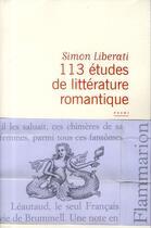 Couverture du livre « 113 études de littérature romantique » de Simon Liberati aux éditions Flammarion