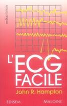 Couverture du livre « L'ecg facile (6e édition) » de John Hampton aux éditions Edisem