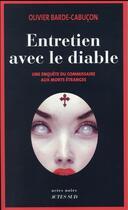 Couverture du livre « Entretien avec le diable » de Olivier Barde-Cabucon aux éditions Actes Sud