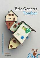 Couverture du livre « Tomber » de Eric Genetet aux éditions Heloise D'ormesson