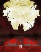 Couverture du livre « Espérer le soleil » de Nelly Chadour aux éditions Moutons Electriques