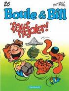 Couverture du livre « Boule & Bill T.26 ; 'faut rigoler ! » de Jean Roba aux éditions Boule Et Bill