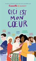 Couverture du livre « Ceci est mon coeur » de Collectif aux éditions Rageot