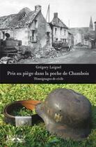 Couverture du livre « Pris au piège dans la poche de chambois » de Gregory Laignel aux éditions Charles Corlet