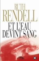 Couverture du livre « Et l'eau devint sang » de Rendell-R aux éditions Des Deux Terres