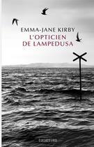 Couverture du livre « L'opticien de Lampedusa » de Emma-Jane Kirby aux éditions Des Equateurs