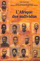 Couverture du livre « L'afrique des individus » de Alain Marie aux éditions Karthala