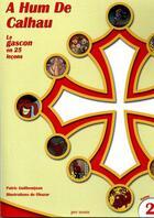 Couverture du livre « A Hum De Calhau Tome 2 » de Patric Guilhemjoan aux éditions Per Noste
