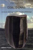 Couverture du livre « L'obsidienne ; un témoin d'échanges en méditerranée préhistorique » de Laurent-Jacques Costa aux éditions Errance