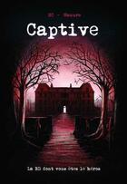 Couverture du livre « Captive » de Mc et Manuro aux éditions Makaka
