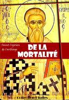 Couverture du livre « De la mortalité » de Saint Cyprien De Carthage aux éditions Ink Book