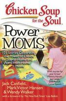 Couverture du livre « Chicken Soup for the Soul: Power Moms » de Walker Wendy aux éditions Chicken Soup For The Soul
