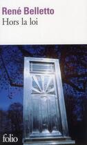 Couverture du livre « Hors la loi » de Rene Belletto aux éditions Gallimard