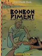 Couverture du livre « Bonbon piment » de Jean-Claude Denis aux éditions Glenat