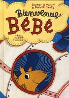Couverture du livre « Bienvenue bébé » de Marie Caudry et Gauthier David aux éditions Albin Michel Jeunesse