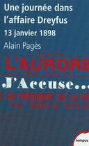 Couverture du livre « Une journée dans l'affaire Dreyfus ; 13 janvier 1898 » de Alain Pages aux éditions Tempus/perrin